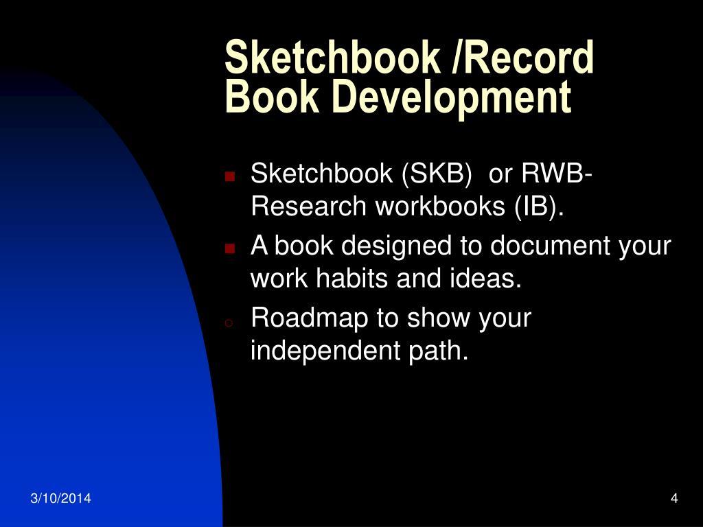 Sketchbook /Record Book Development
