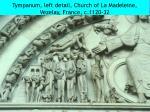 tympanum left detail church of la madeleine vezelay france c 1120 32