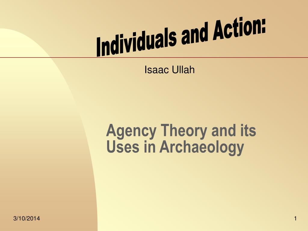 agency theory and its uses in archaeology