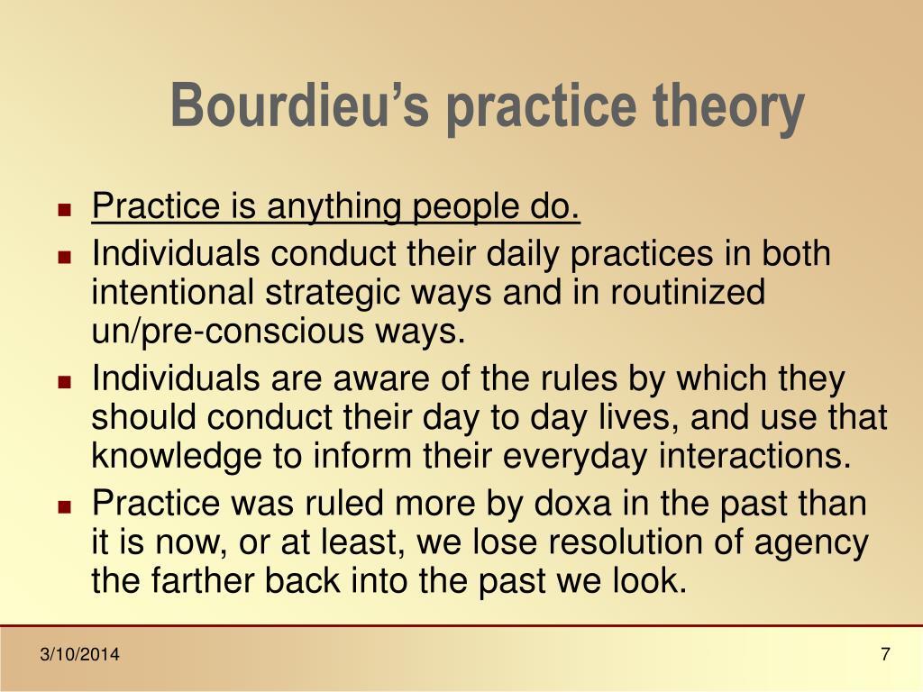 Bourdieu's practice theory