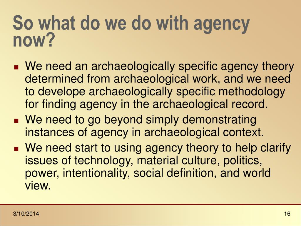 So what do we do with agency now?