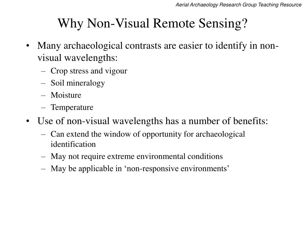 Why Non-Visual Remote Sensing?