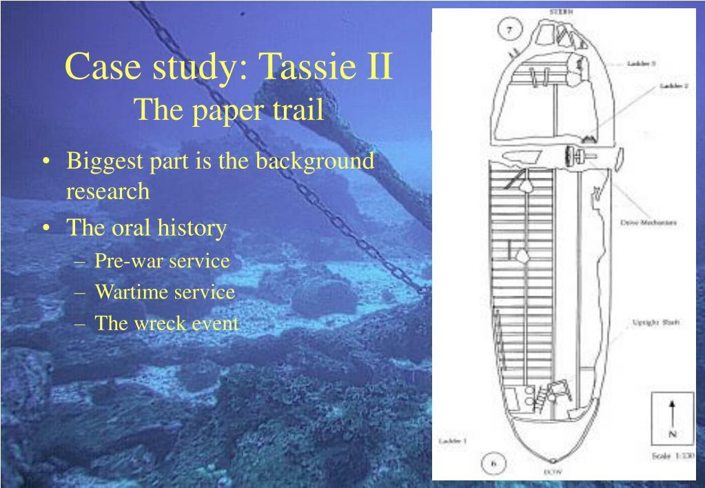 Case study: Tassie II