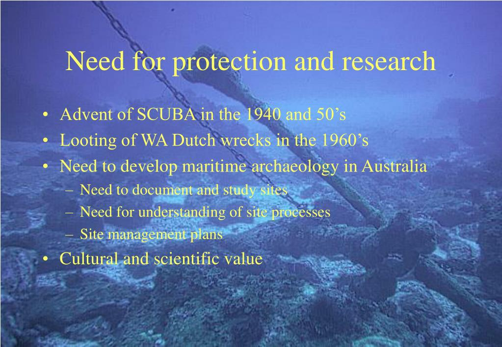 Need for protection and research