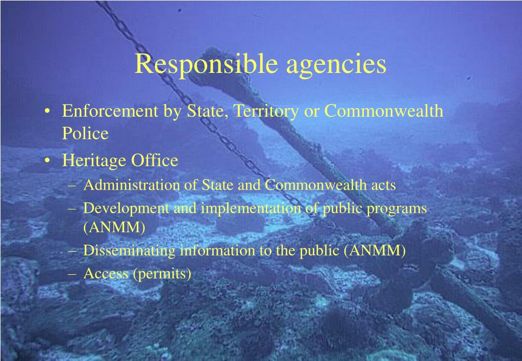 Responsible agencies