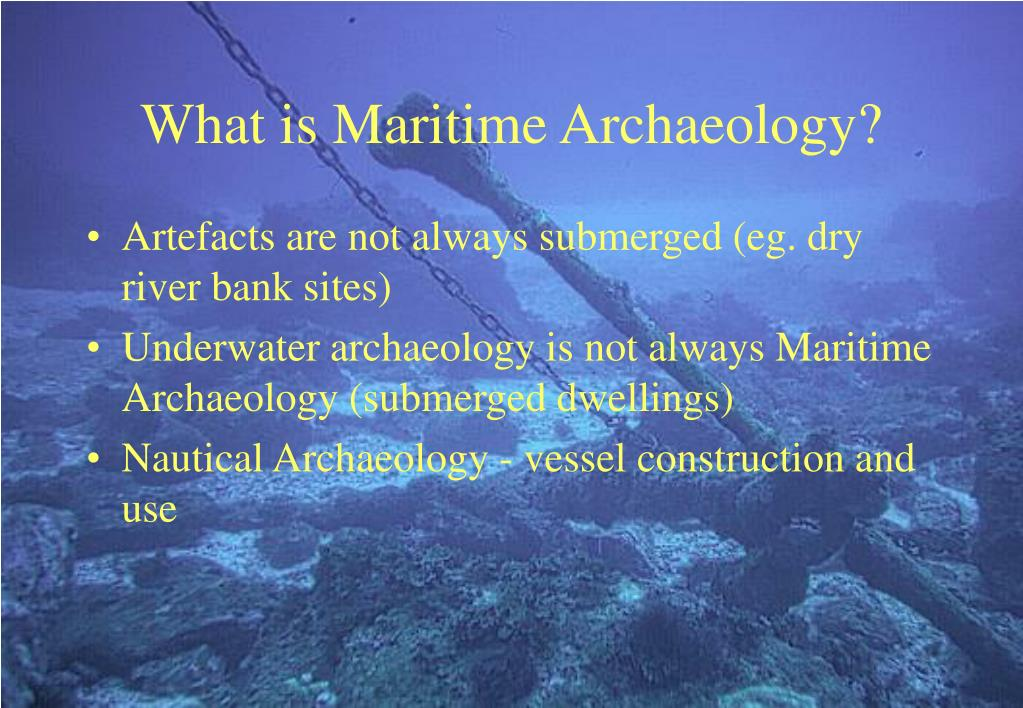 What is Maritime Archaeology?