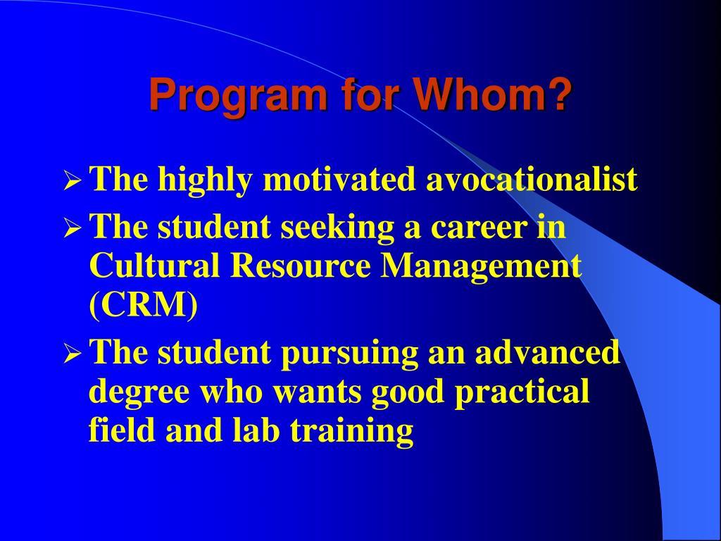 Program for Whom?