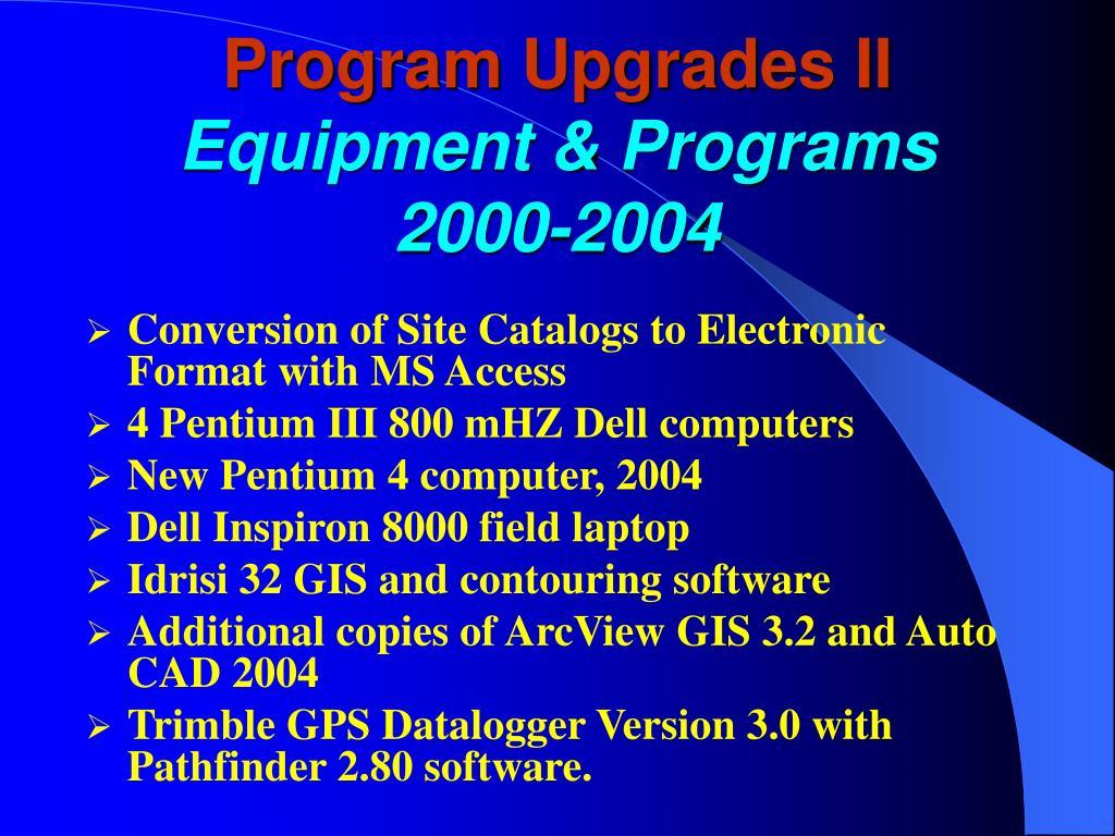 Program Upgrades II
