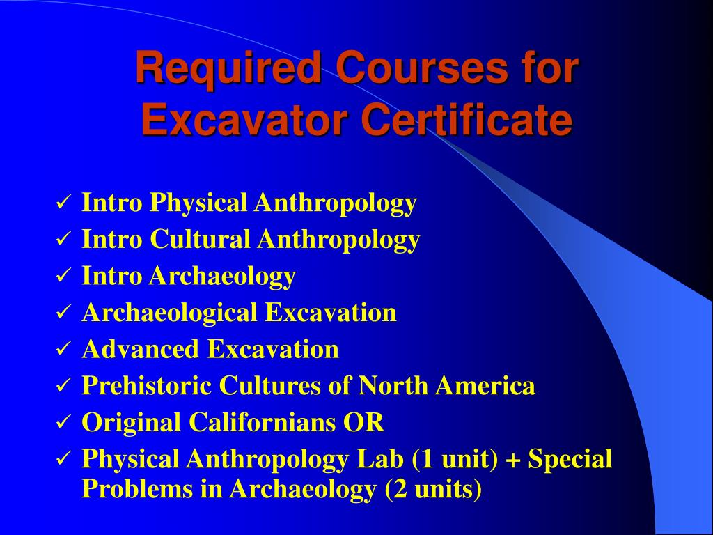 Required Courses for Excavator Certificate