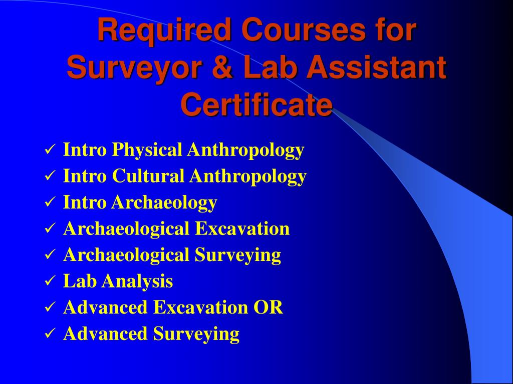 Required Courses for Surveyor & Lab Assistant Certificate