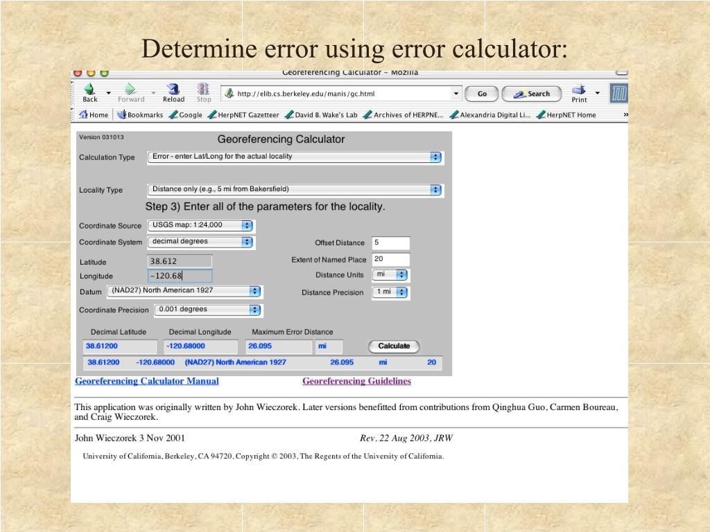Determine error using error calculator: