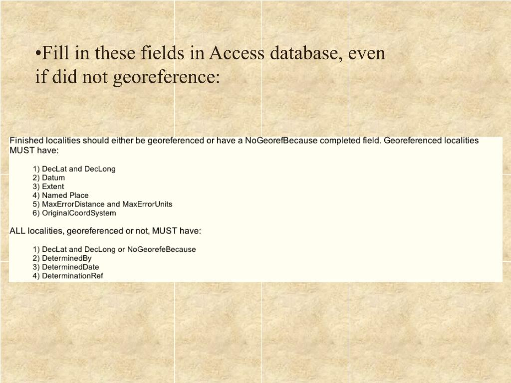 Fill in these fields in Access database, even if did not georeference: