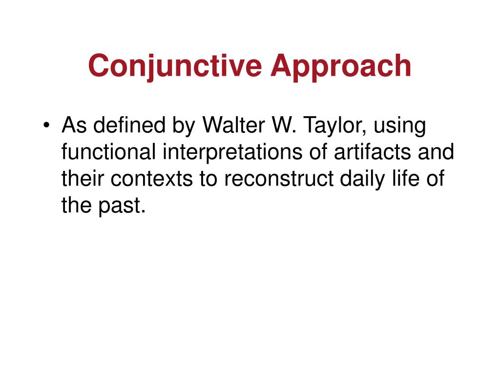 Conjunctive Approach