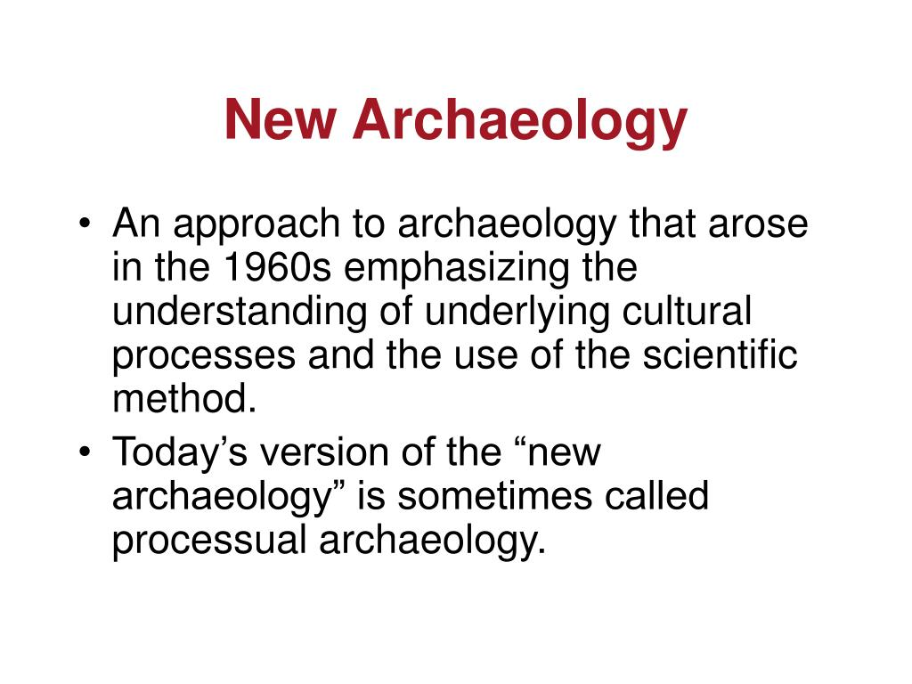 New Archaeology