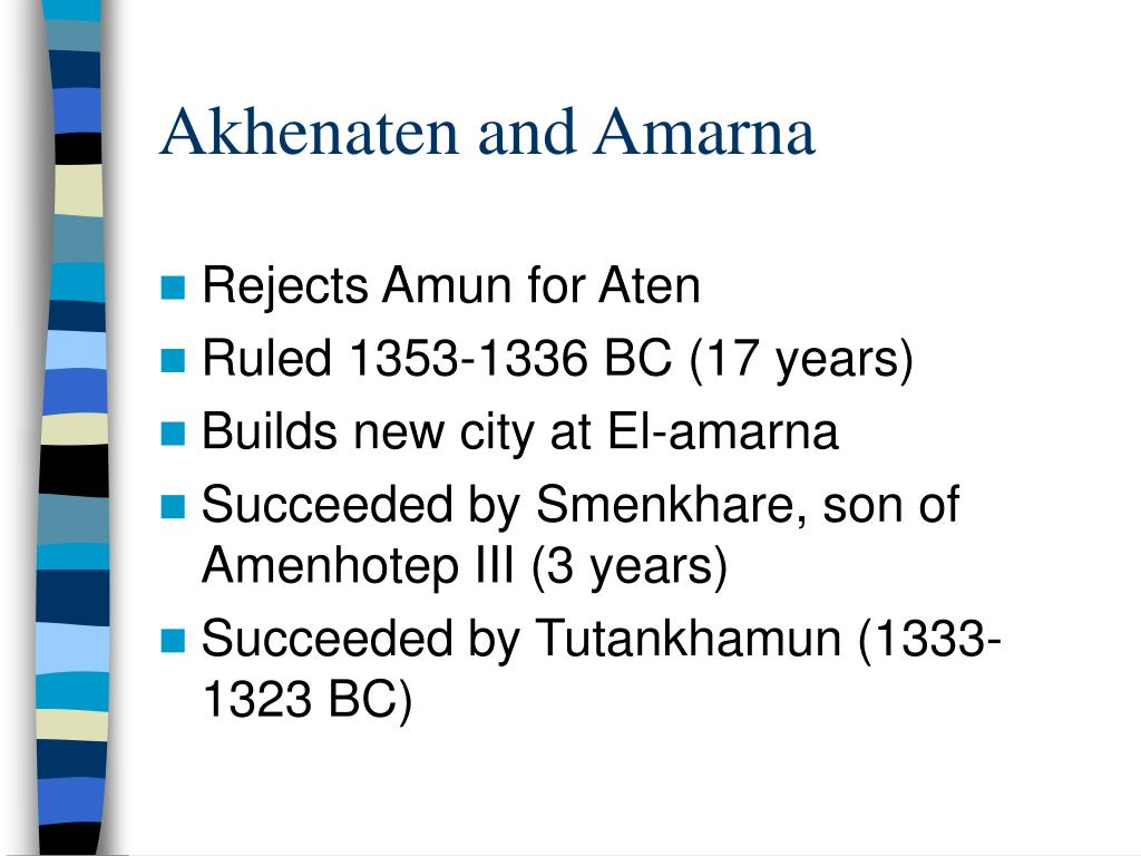 Akhenaten and Amarna
