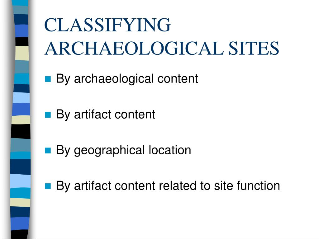 CLASSIFYING ARCHAEOLOGICAL SITES