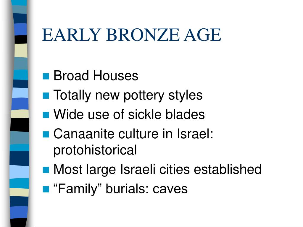 EARLY BRONZE AGE