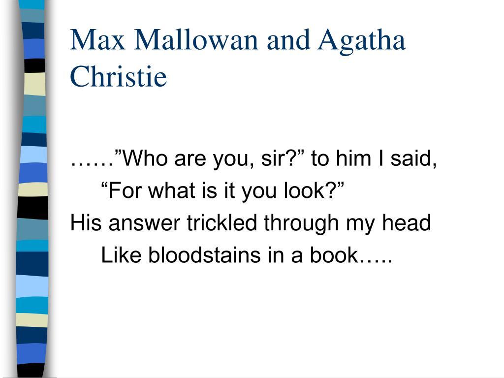 Max Mallowan and Agatha Christie