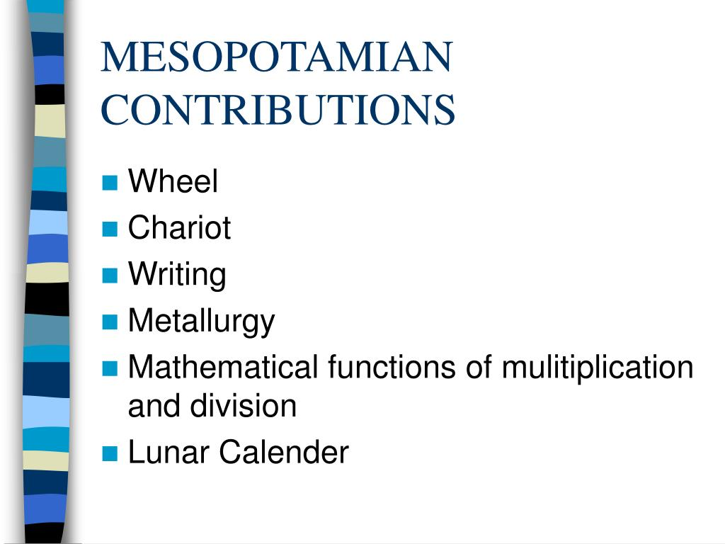 MESOPOTAMIAN CONTRIBUTIONS