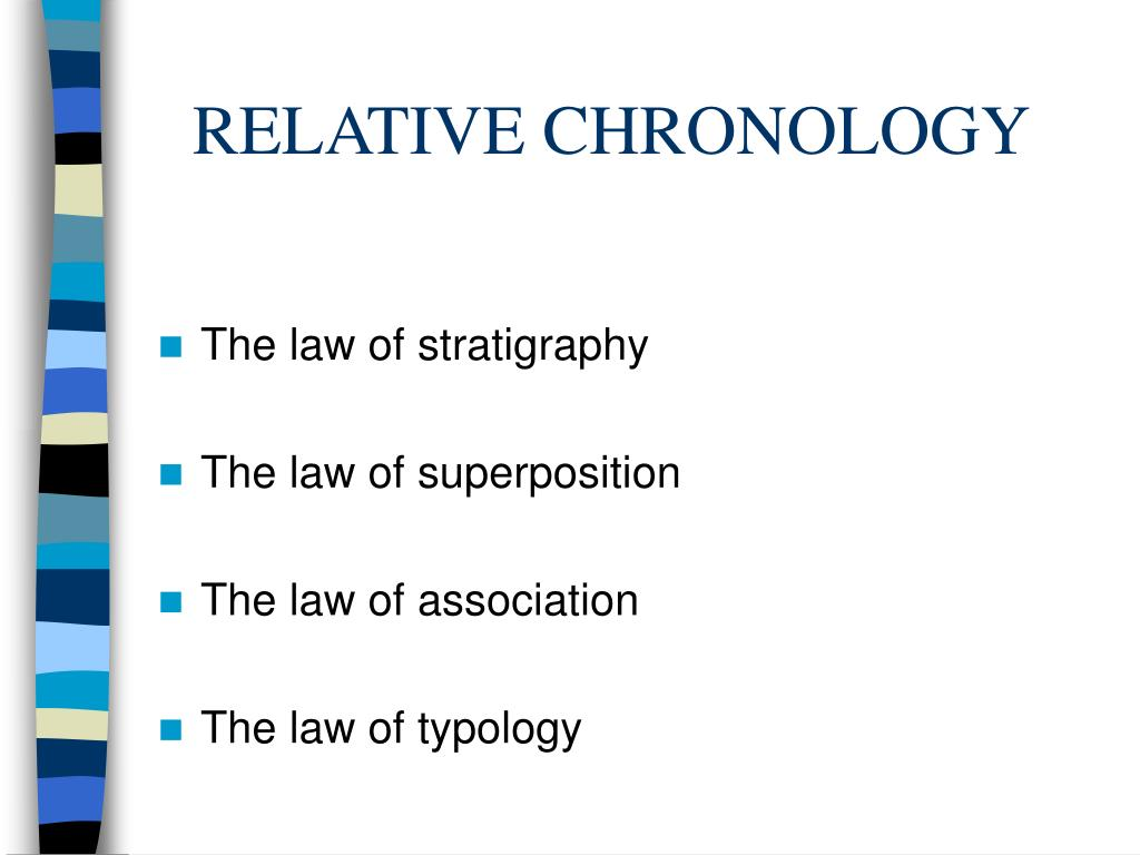RELATIVE CHRONOLOGY
