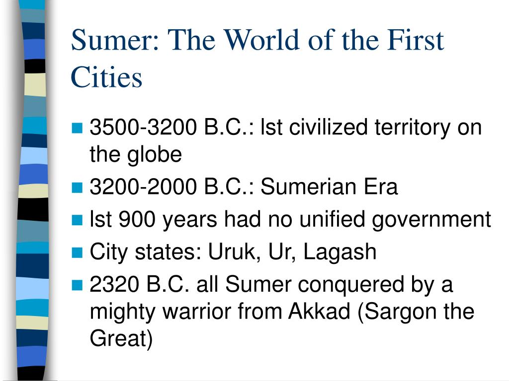 Sumer: The World of the First Cities