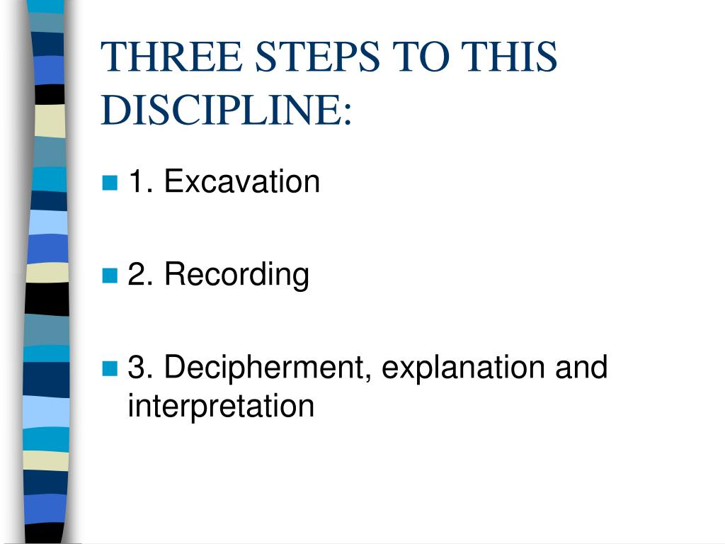 THREE STEPS TO THIS DISCIPLINE: