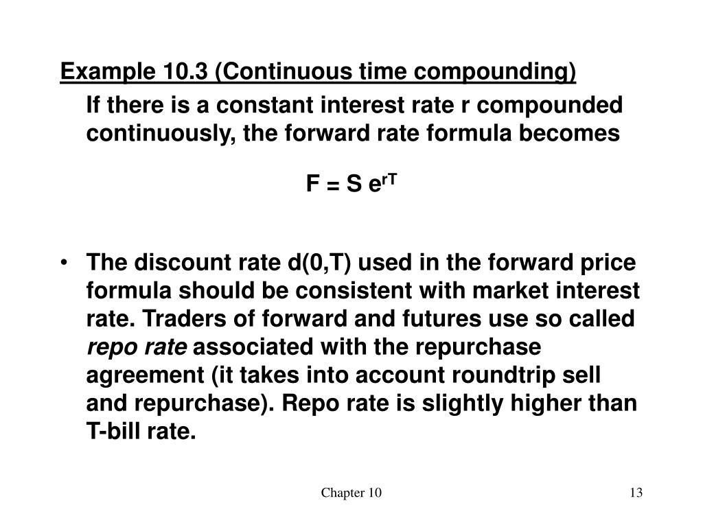 Example 10.3 (Continuous time compounding)