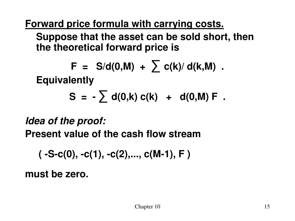 Forward price formula with carrying costs.