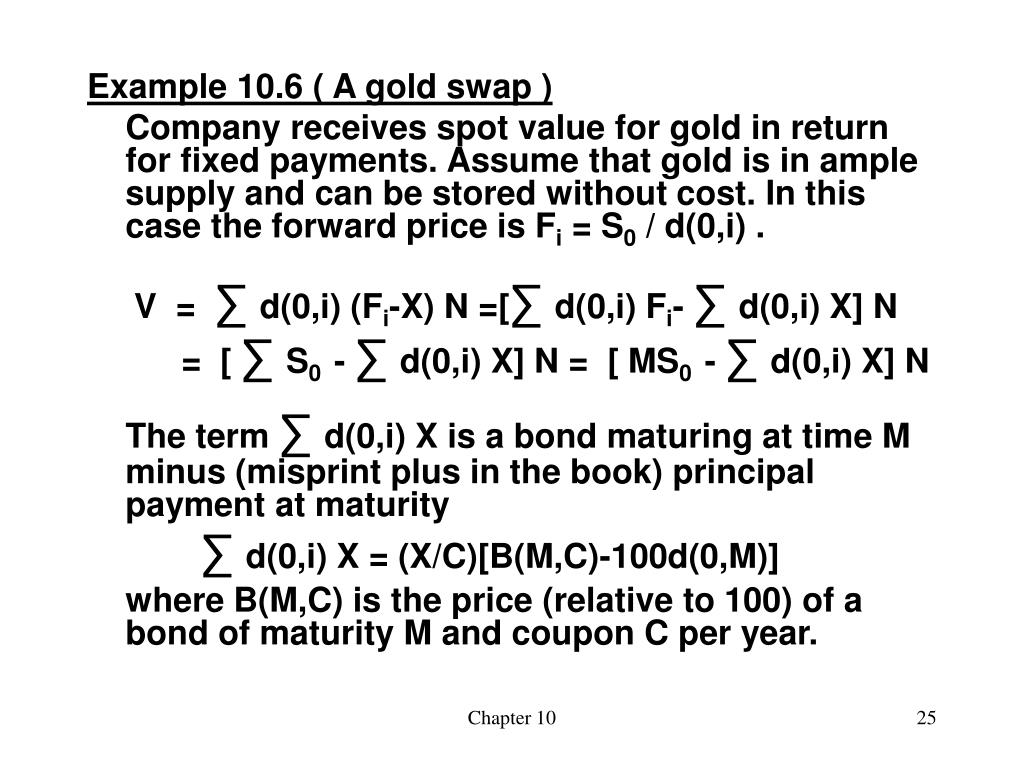 Example 10.6 ( A gold swap )