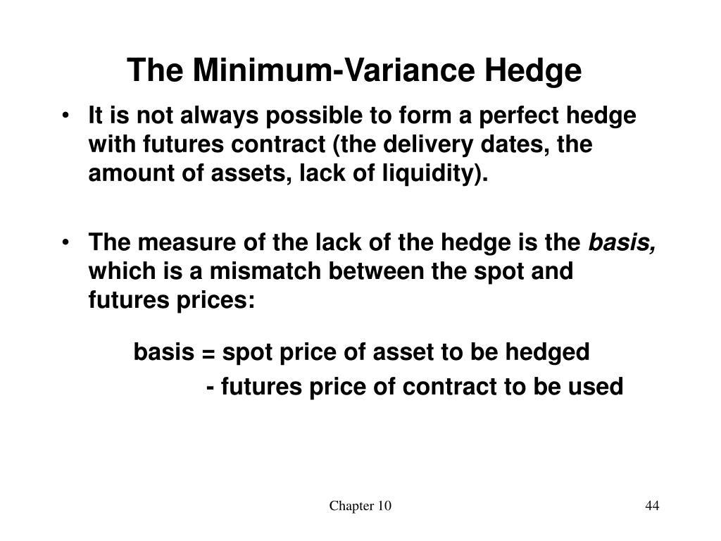 The Minimum-Variance Hedge