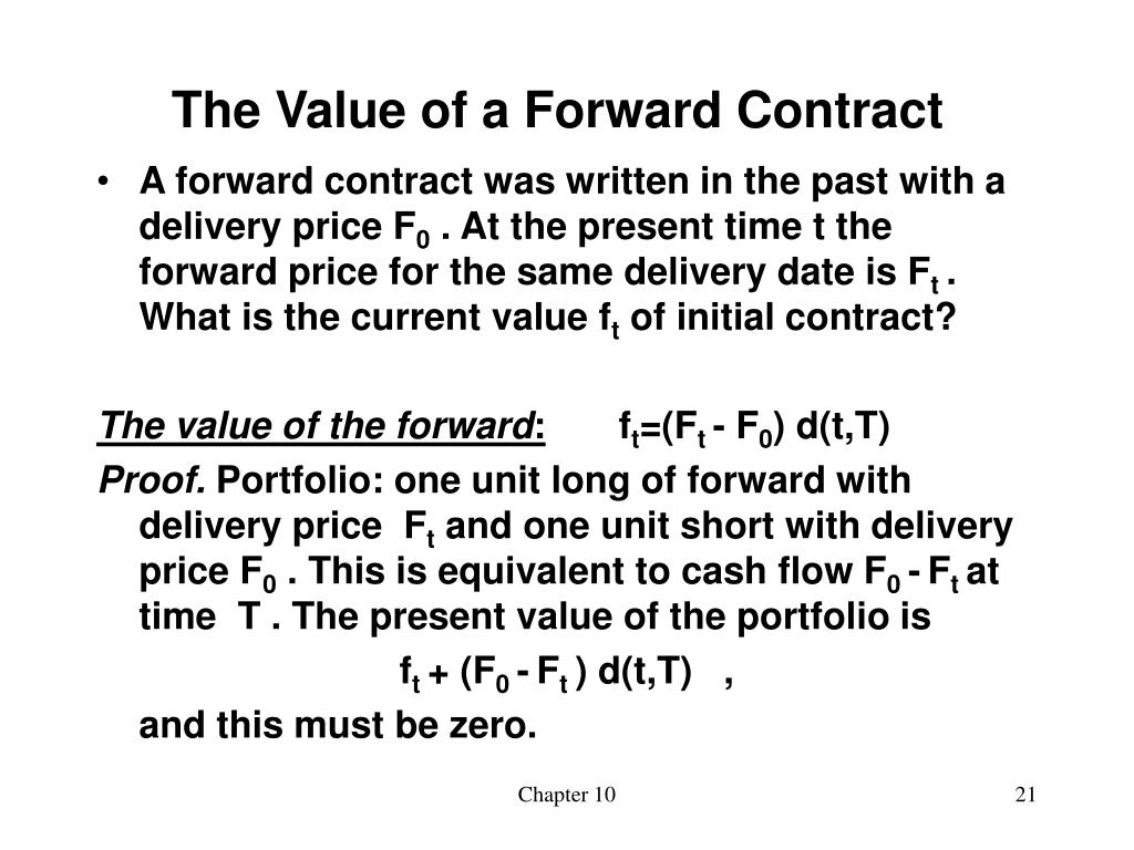 The Value of a Forward Contract