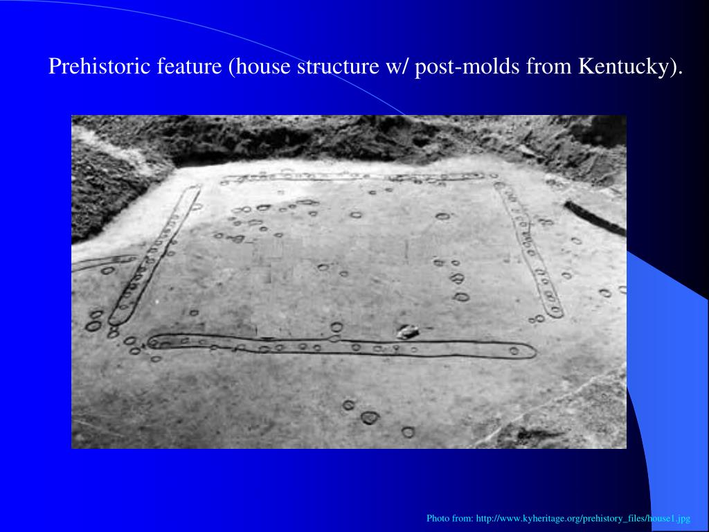 Prehistoric feature (house structure w/ post-molds from Kentucky).