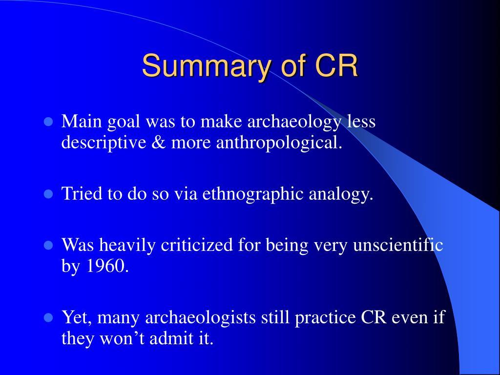 Summary of CR