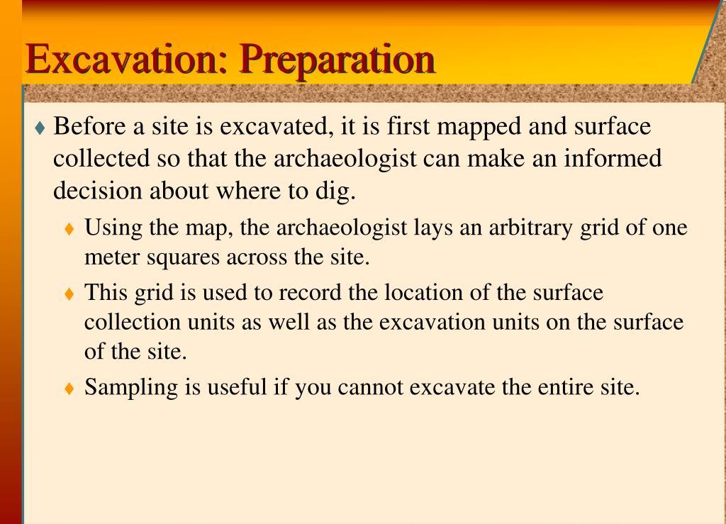 Excavation: Preparation