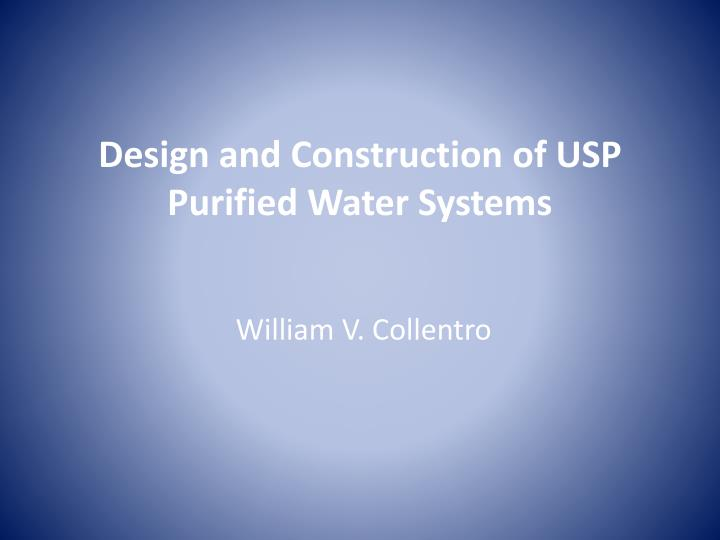 Design and construction of usp purified water systems l.jpg