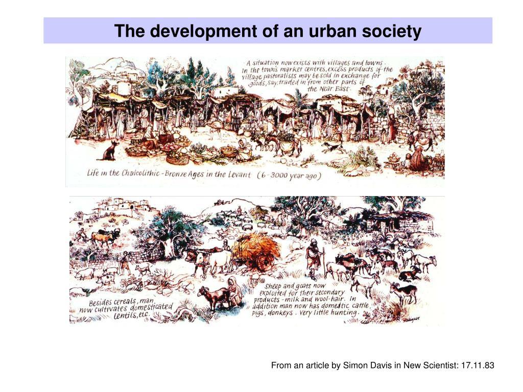 The development of an urban society
