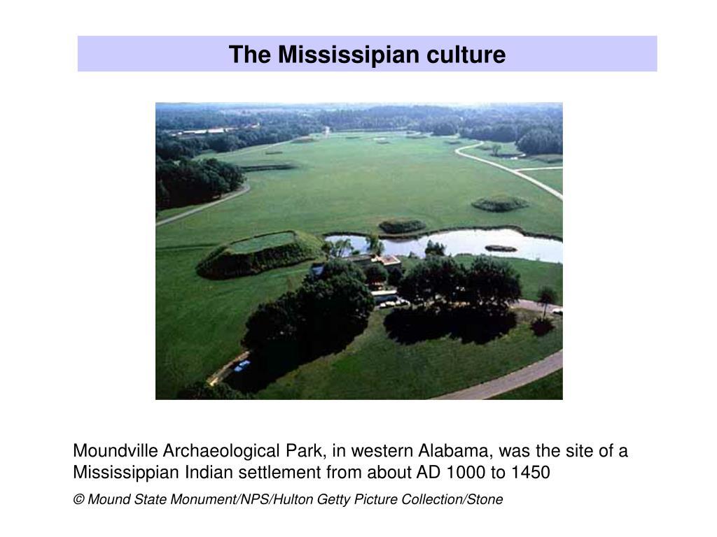 The Mississipian culture