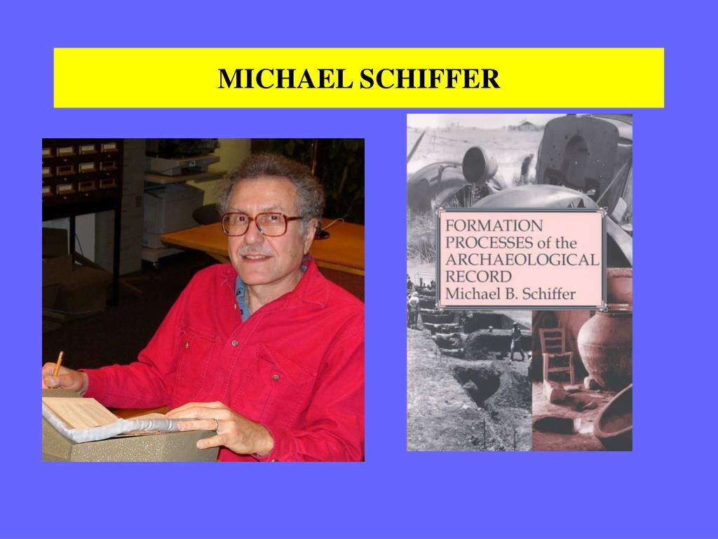 MICHAEL SCHIFFER