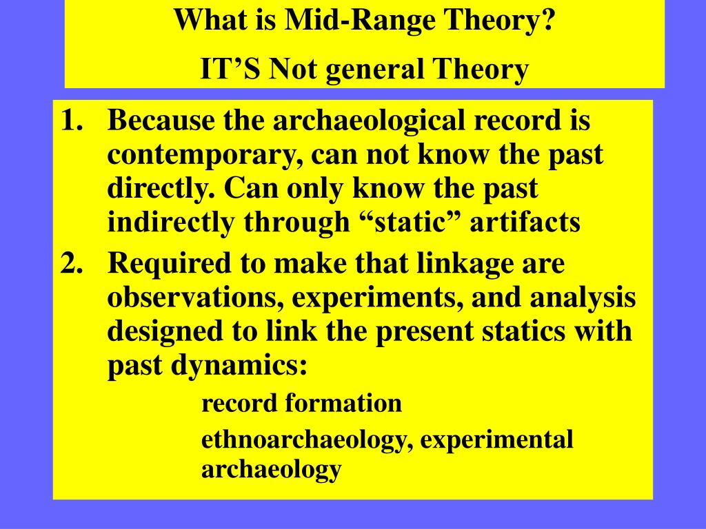 What is Mid-Range Theory?