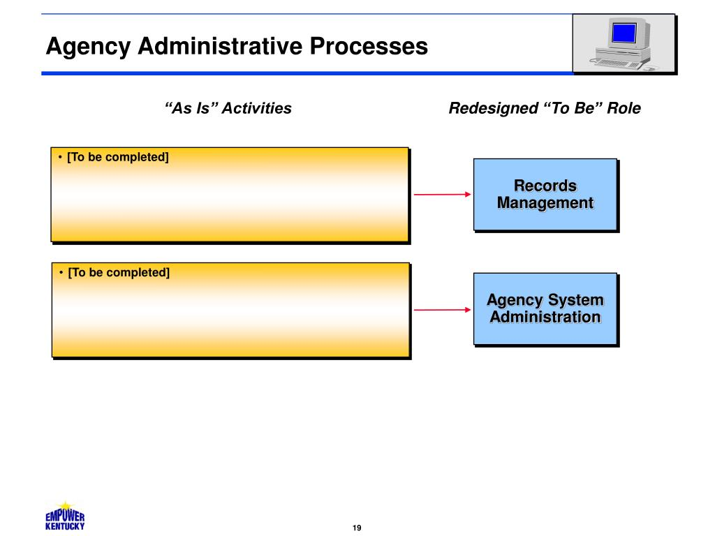 Agency Administrative Processes