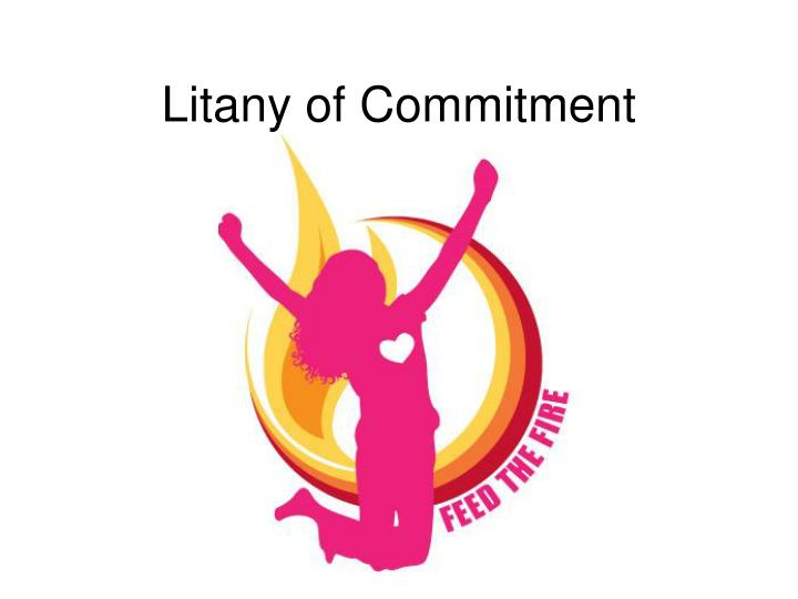 Litany of commitment