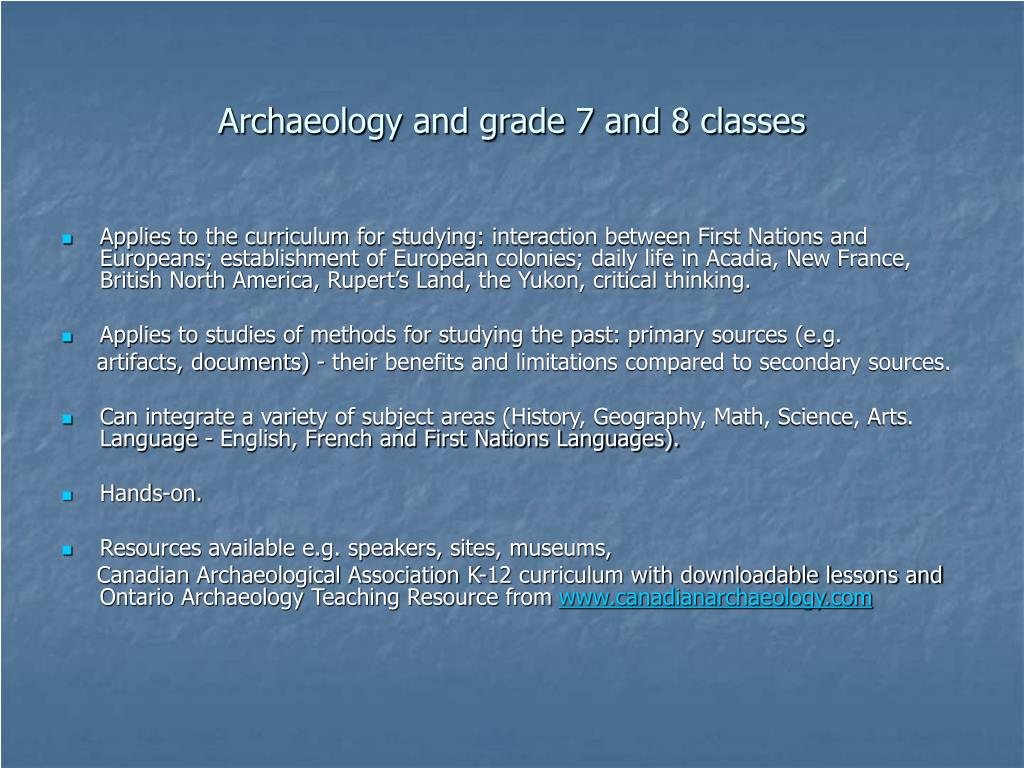 Archaeology and grade 7 and 8 classes
