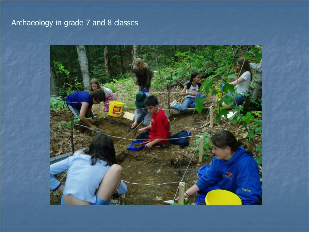 Archaeology in grade 7 and 8 classes