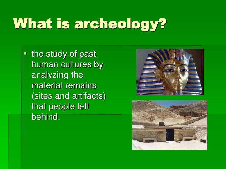 What is archeology