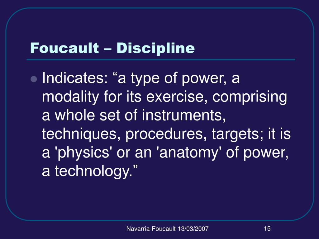 Foucault – Discipline