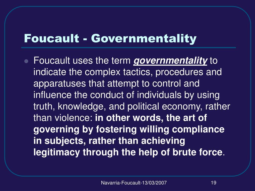 Foucault - Governmentality