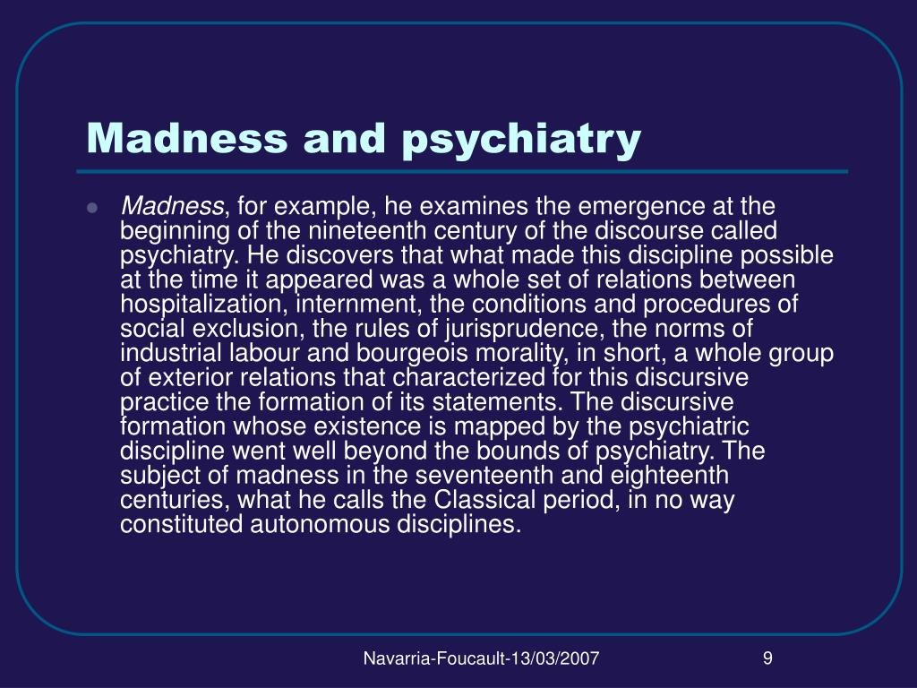Madness and psychiatry