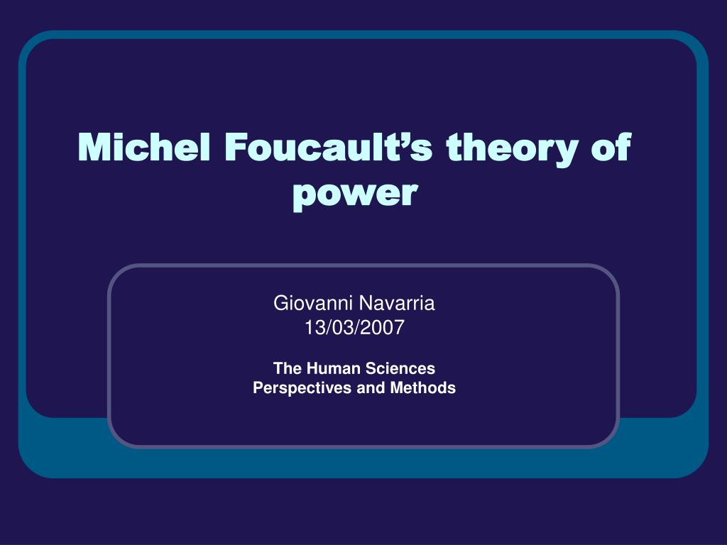 Michel Foucault's theory of power