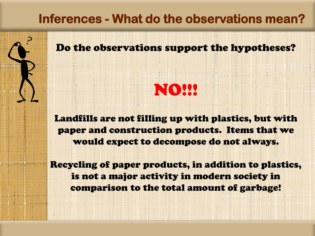 Inferences - What do the observations mean?