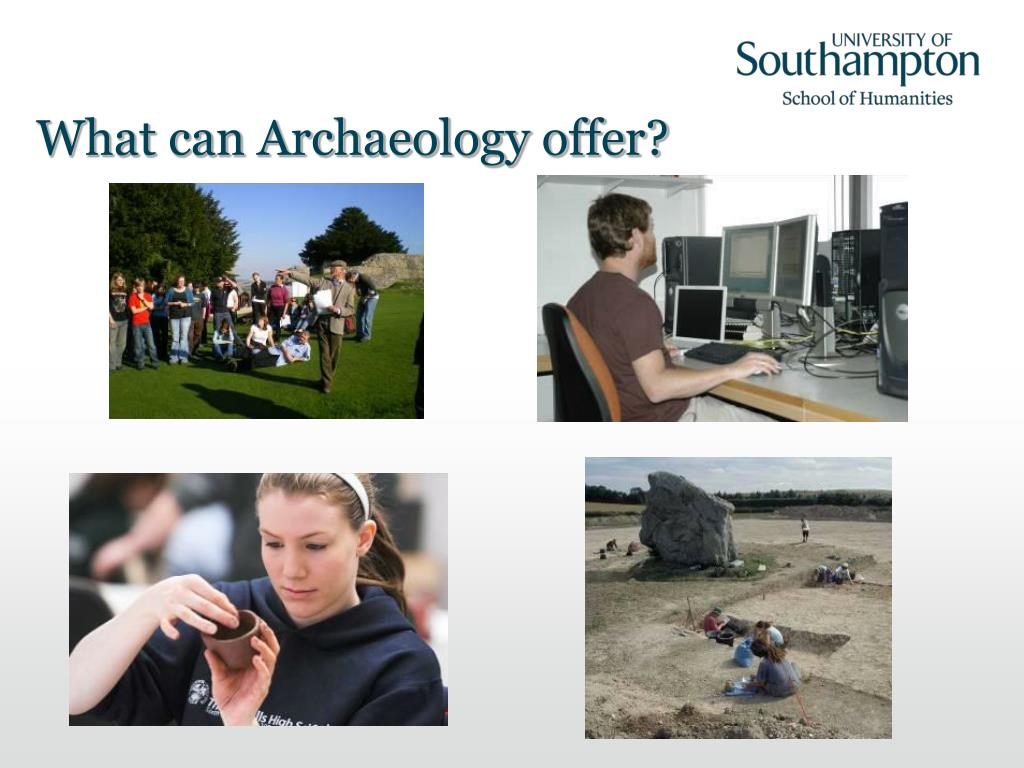 What can Archaeology offer?
